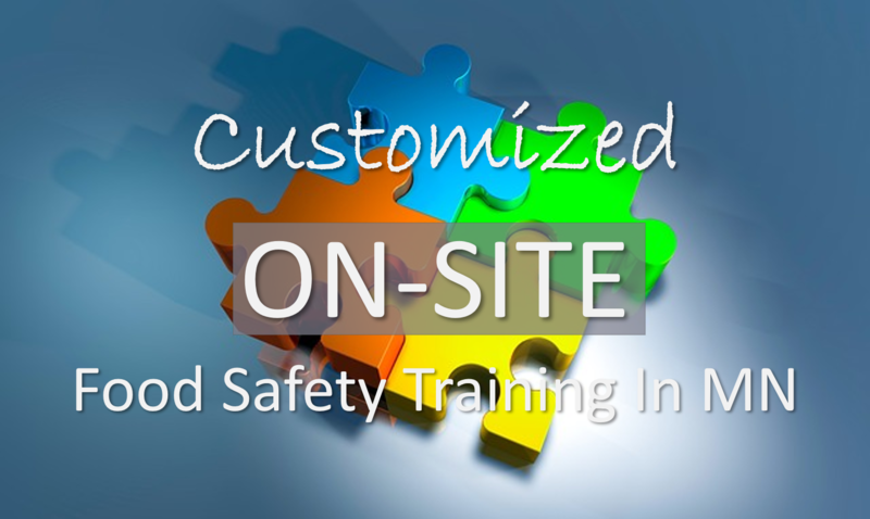 Customized On-site Food Safety Training In MN